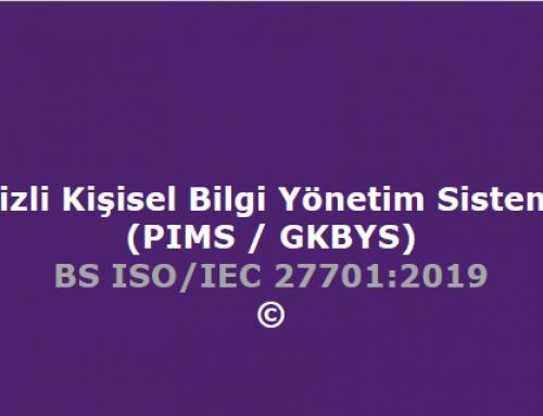 Gizli Kişisel  Bilgi Yönetim Sistemi (PIMS / GKBYS)
